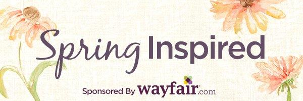 Spring Inspired with Wayfair.com!