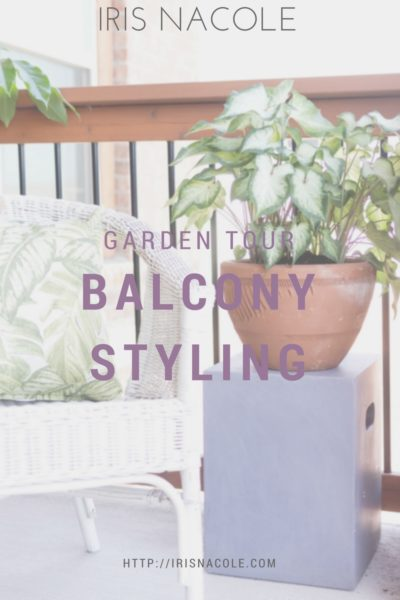 Garden Tour-Balcony Styling