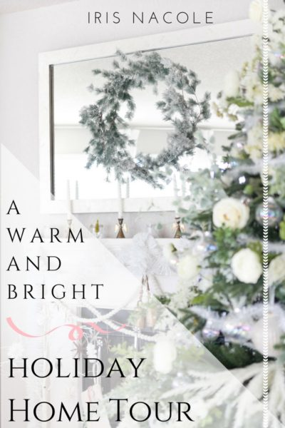 Warm and Bright Holiday Home Tour