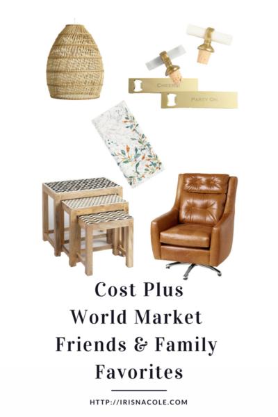 Cost Plus World Market Friends & Family Sale Favorites