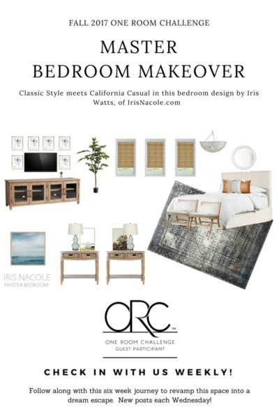 Classic meets California Casual-Master Bedroom Makeover (Week Six)