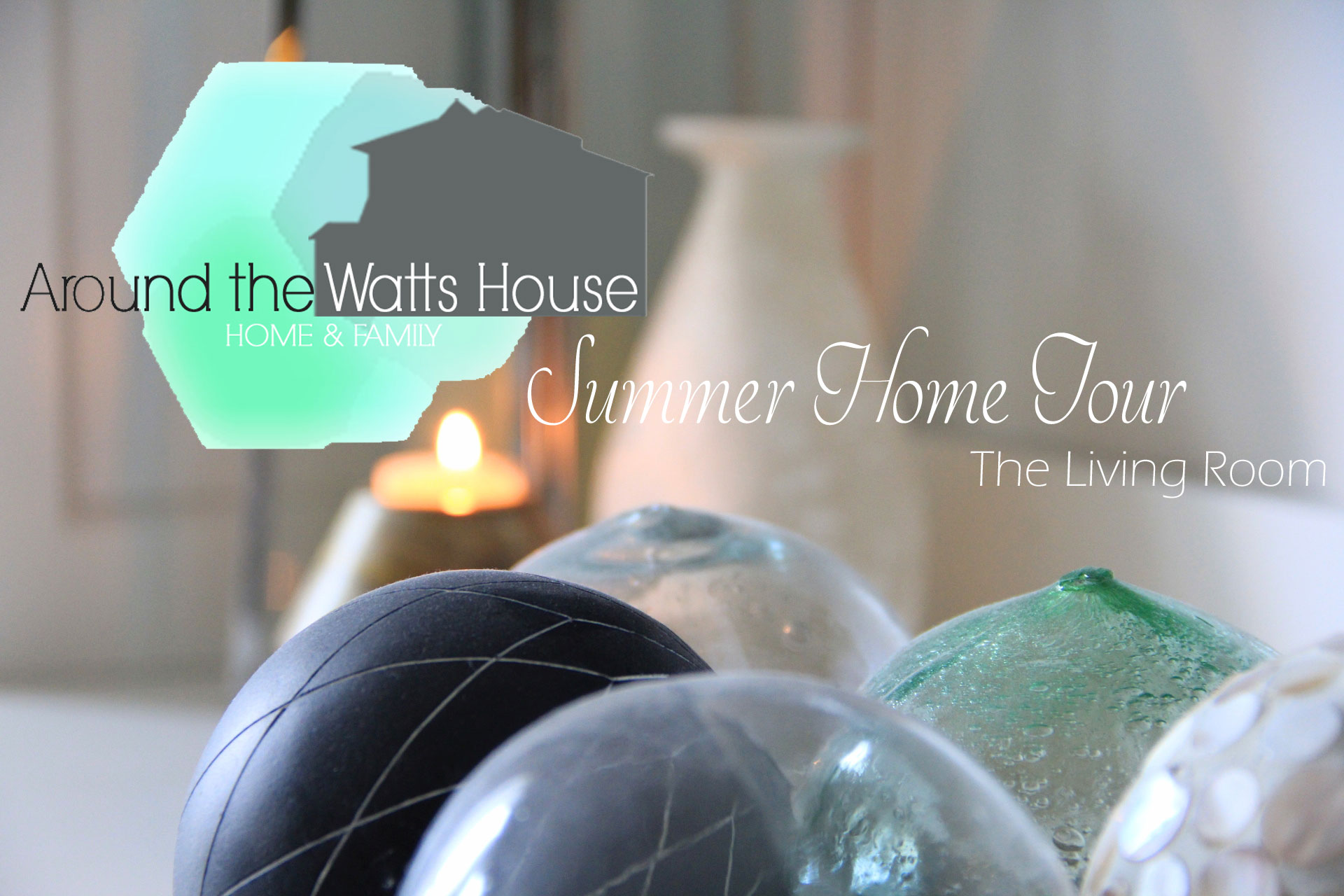 Summer Home Tour-The Living Room