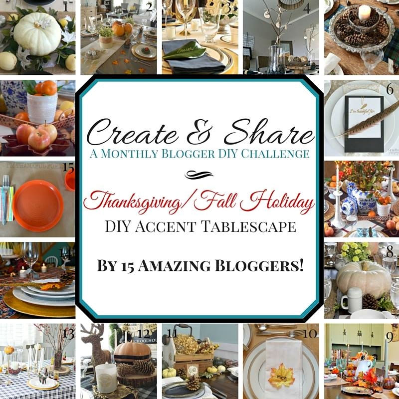 Create & Share Thanksgiving Tablescape Blog Hop