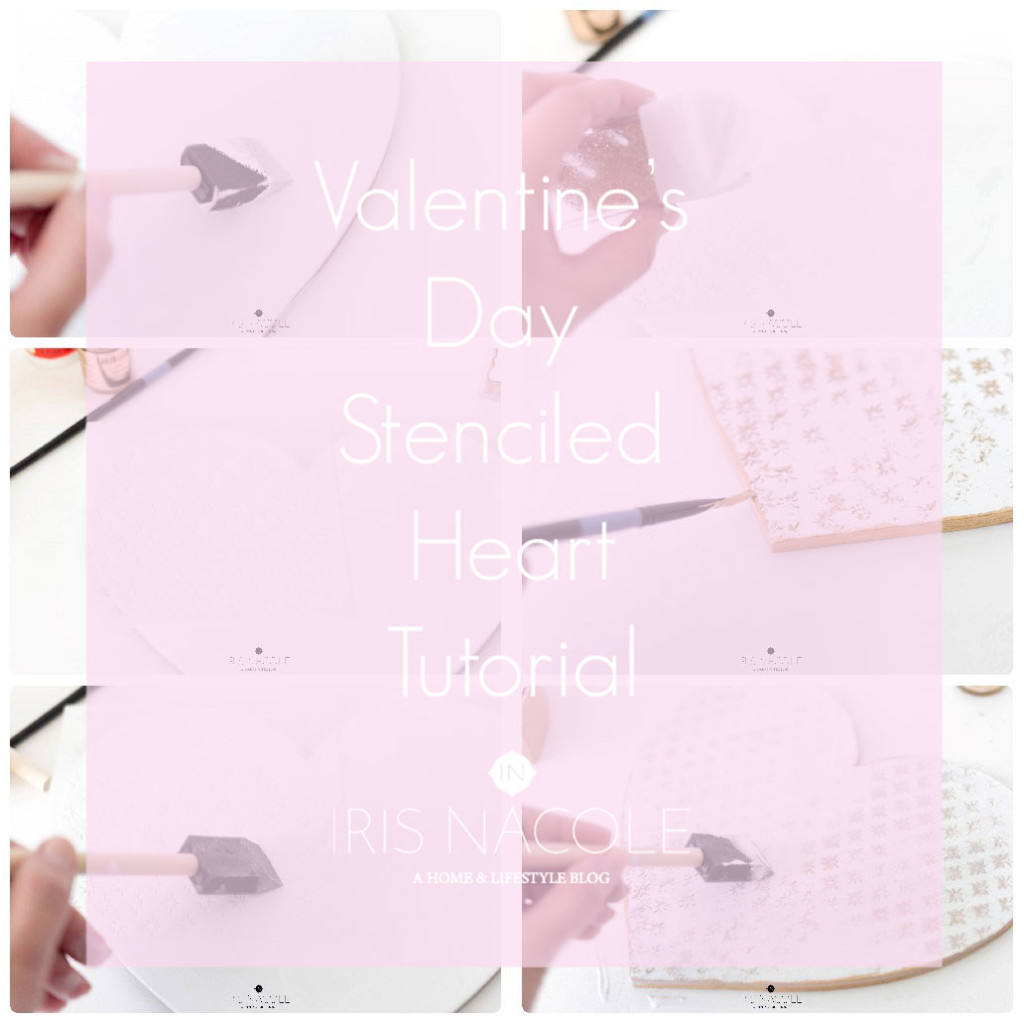 Valentine's Day Craft Stenciled Heart Tutorial IrisNacole.com
