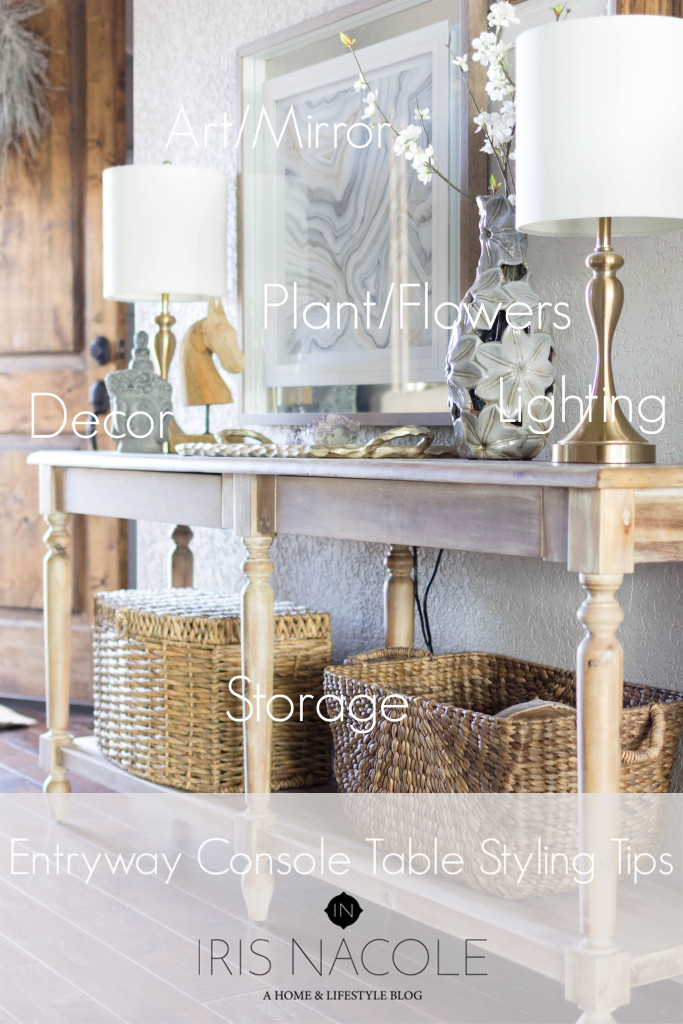 Entryway Console Table Styling Tips IrisNacole.com
