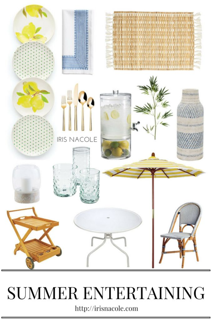 Summer Entertaining Essentials by IrisNacole.com