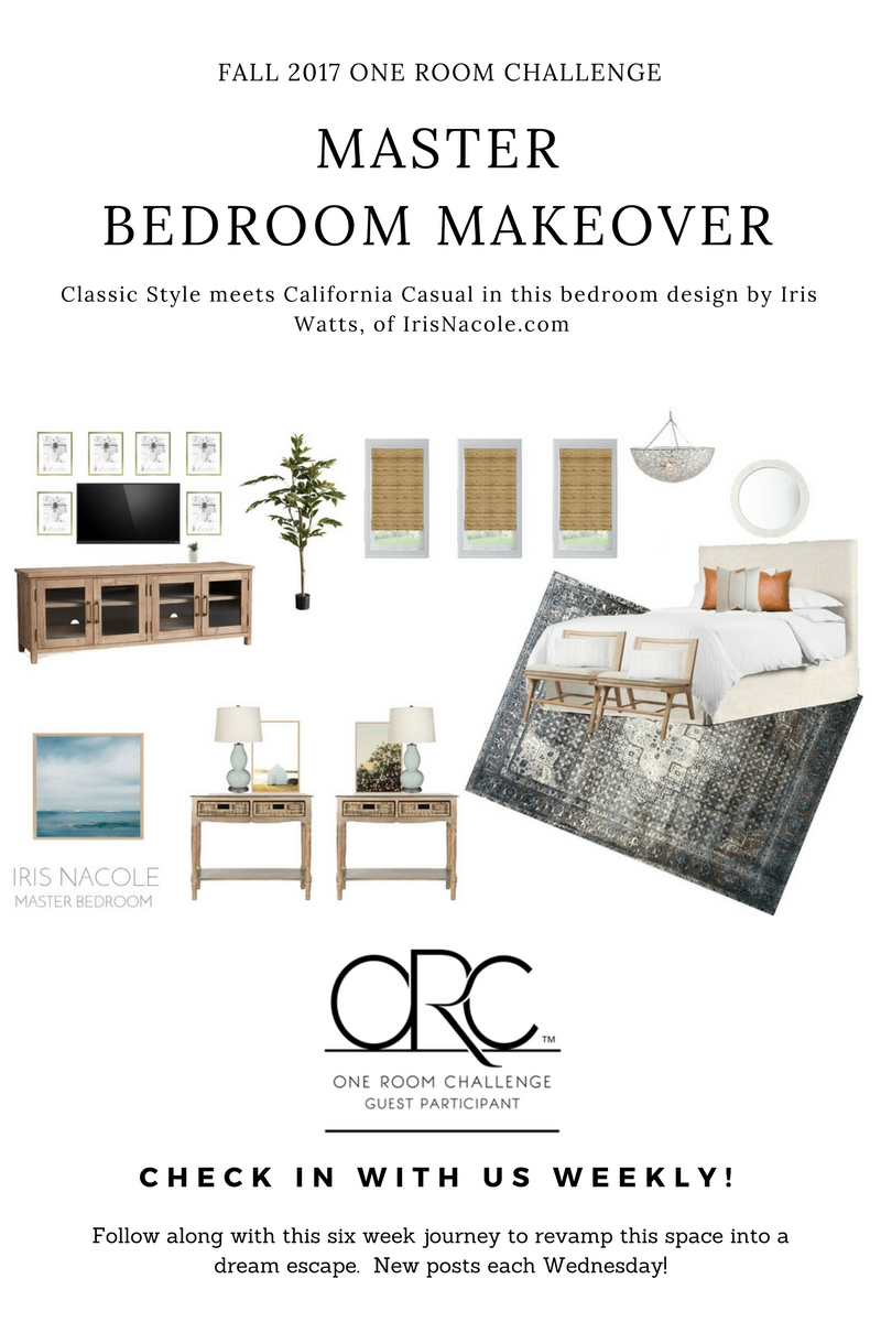 Classic meets california casual master bedroom makeover week 2 iris nacole Master bedroom makeover pinterest