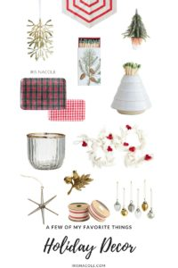 Iris Nacole-A Few of My Favorite Things-Holiday Decor-Shop the links!